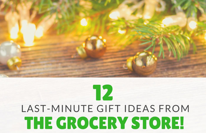 12 Last Minute Gifts from the Grocery Store
