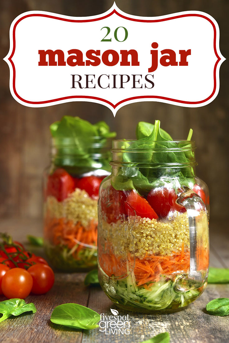 20 Really Fun Mason Jar Recipes
