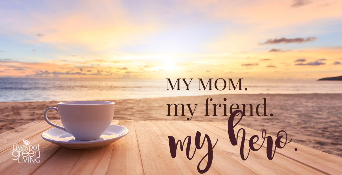 Nothing Compares to Her, My Mom My Hero My Friend