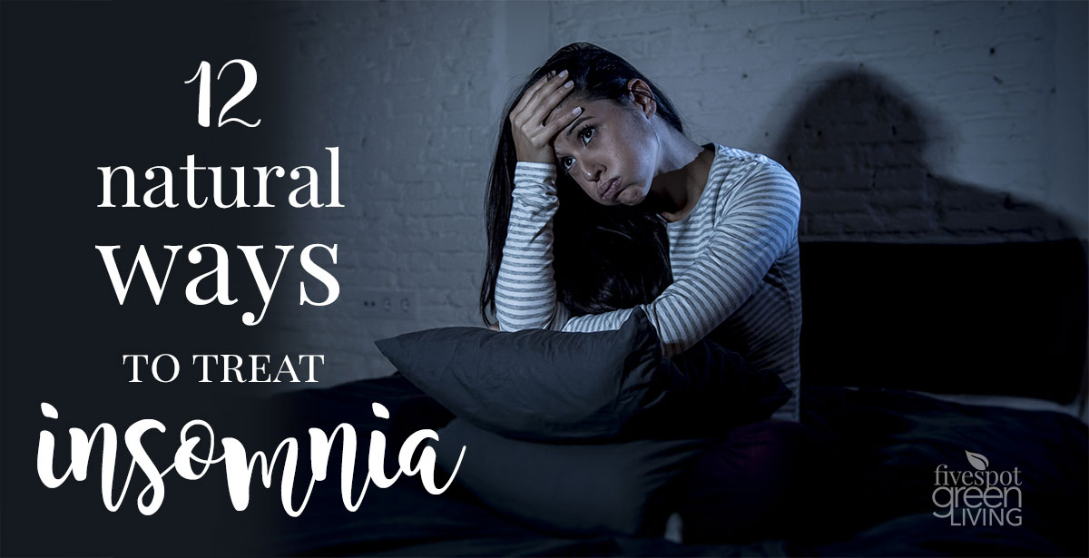 12 Natural Ways to Treat Insomnia