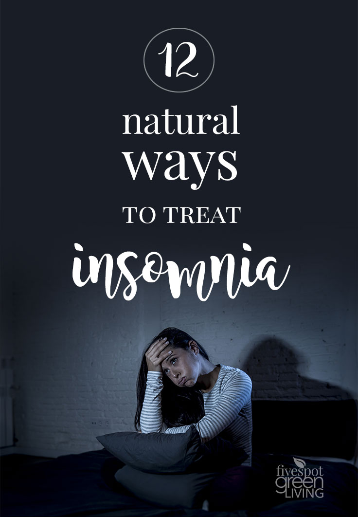12 Natural Ways to Treat Insomnia and Get a Restful Night's Sleep