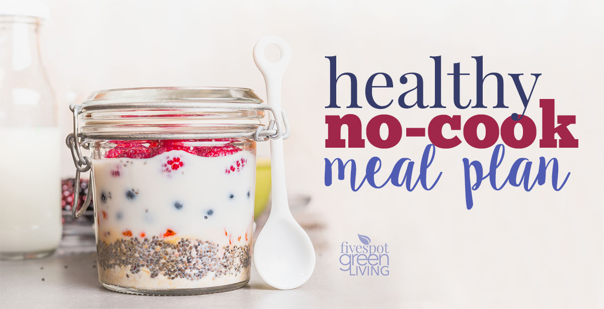 Healthy No-Cook Meal Plan
