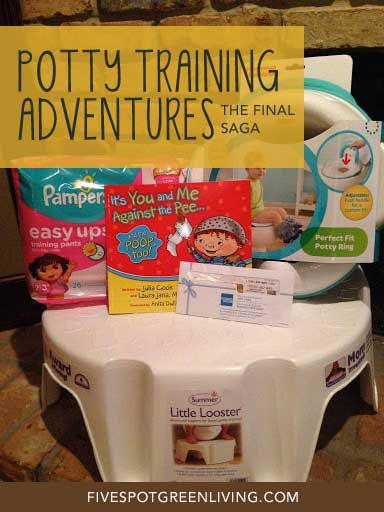 The Final Saga in Our Potty Training Adventures Plus Giveaway