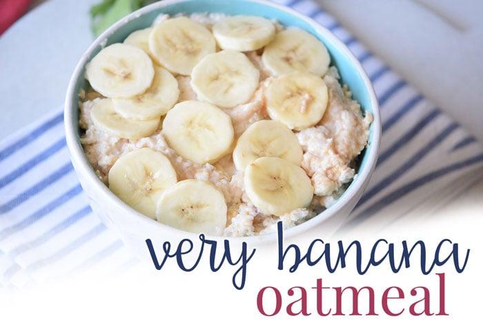 Very Banana Oatmeal Recipe