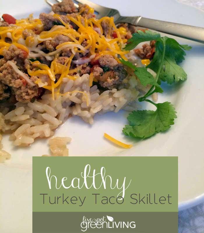 Healthy Recipes: Ground Turkey Taco Skillet