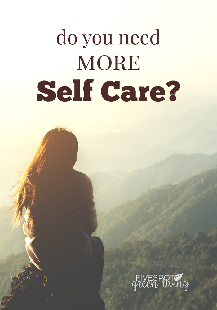 Signs and Symptoms You Need More Self Care