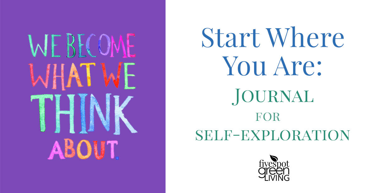 Start Where You Are: A Journal of Self Exploration