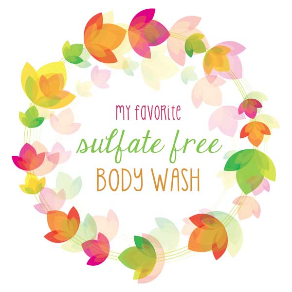 My Favorite Sulfate Free Body Wash List