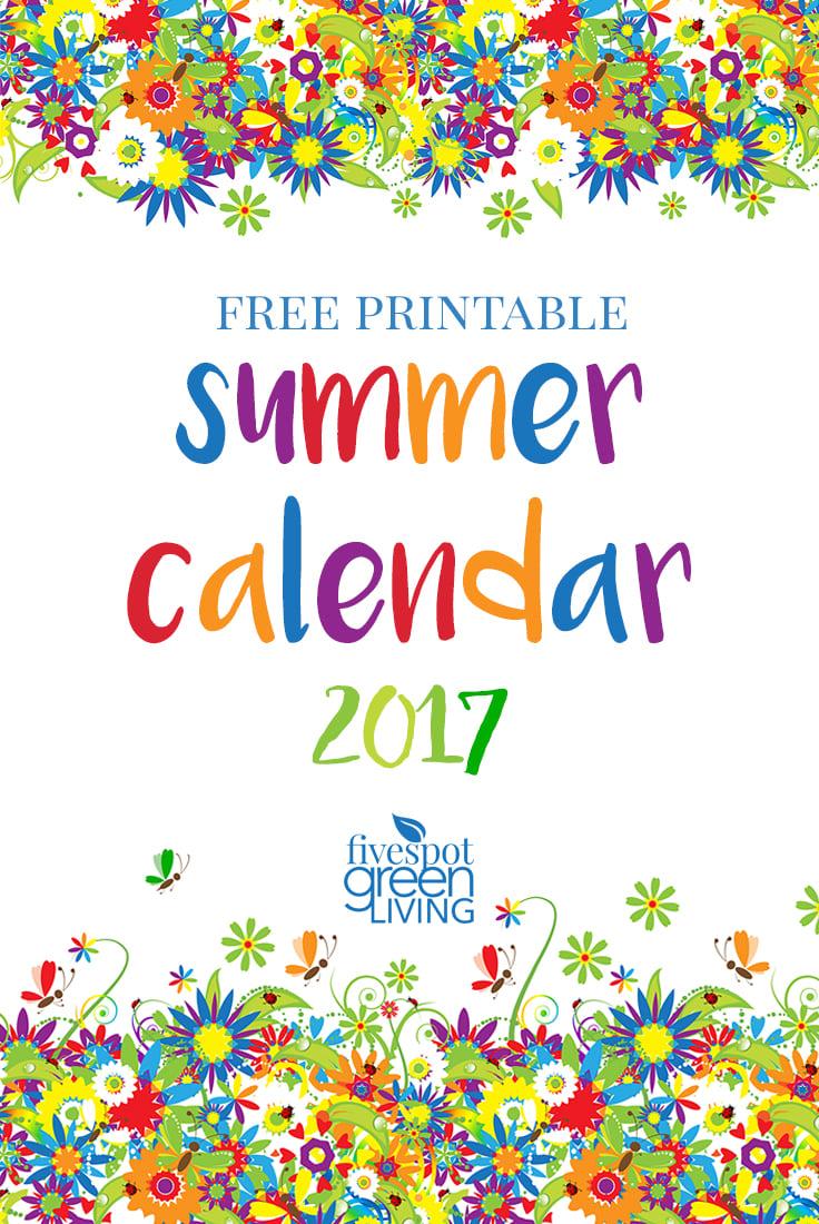 foto de Free Printable Summer Calendar 2017 Five Spot Green Living
