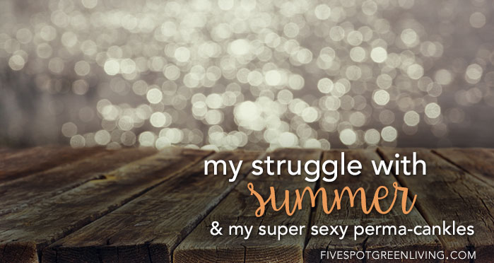 Lymphedema and My Struggle with Summer