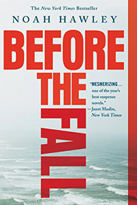 Before the Fall / by Noah Hawley