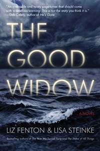 The Good Widow / by Liz Fenton