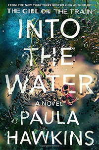 Into the Water / by Paula Hawkins