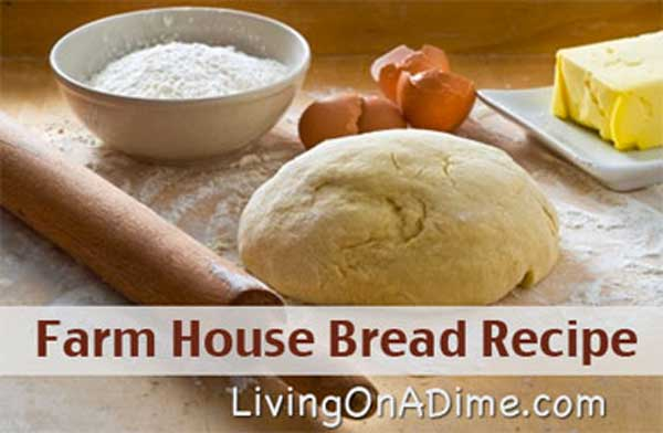 Farmhouse Bread - Homemade Bread Recipes