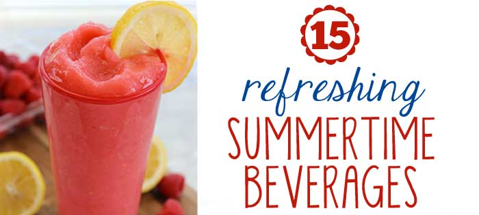 15 Refreshing Summer Drink Recipes