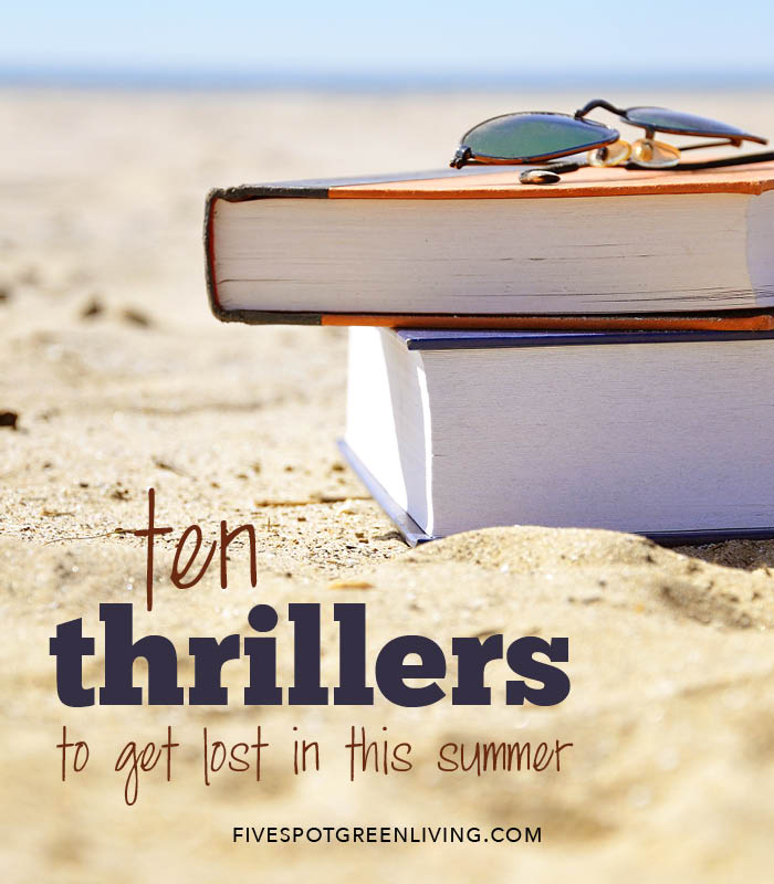 Books to Read: 10 Must-Read Thrillers for Your Summer Vacation