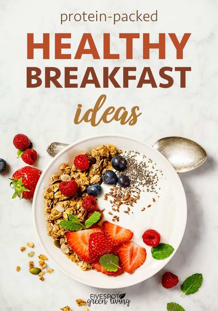 Protein packed healthy breakfast ideas