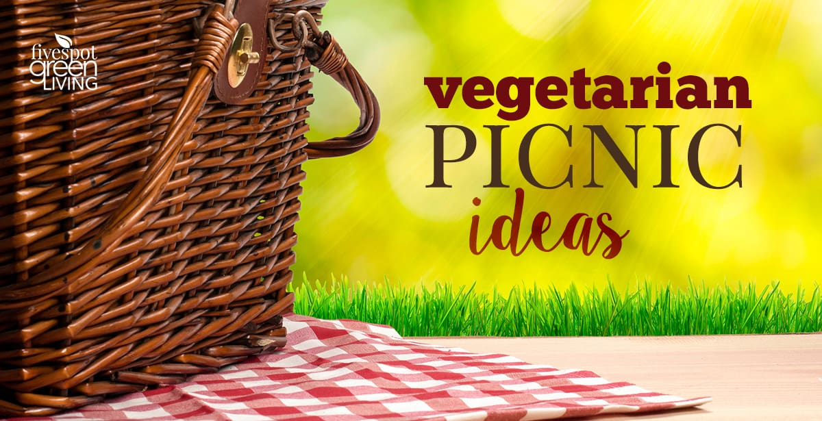 Vegetarian Summer Picnic Ideas