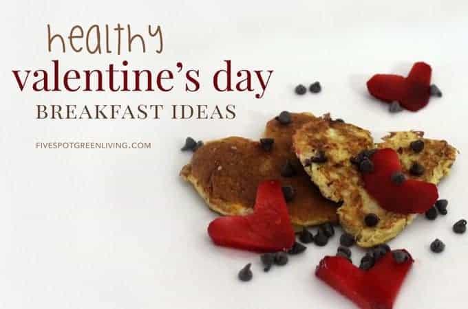 healthy valentines day breakfast ideas