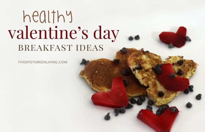 healthy valentines day breakfast ideas