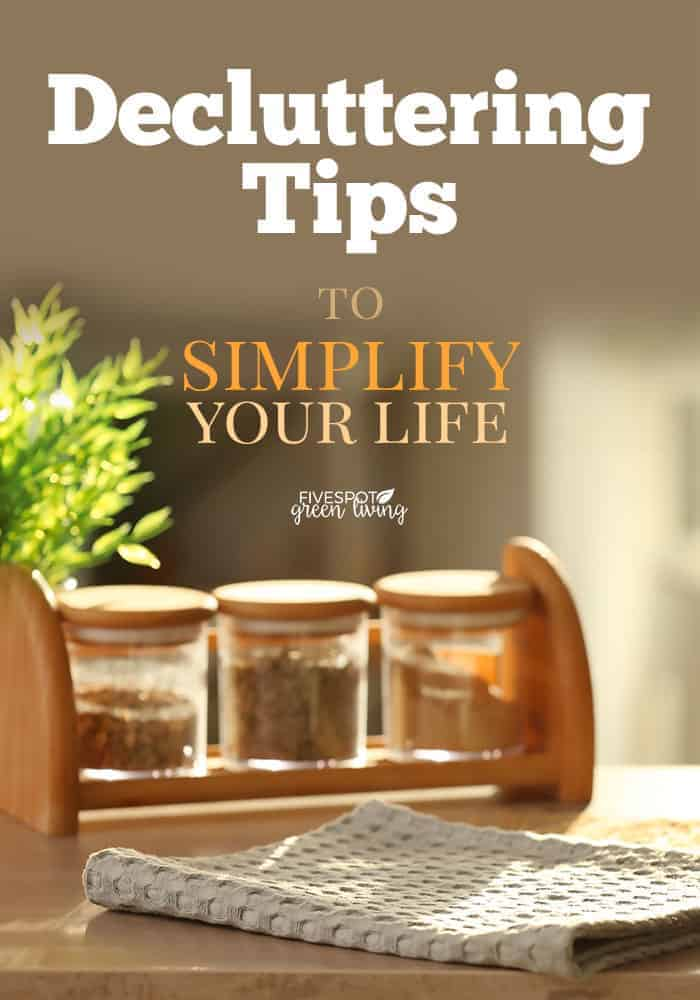 decluttering tips to simplify your life