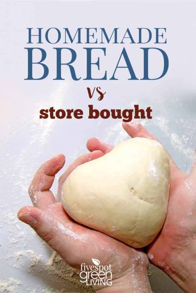 homemade bread vs store bought