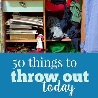 50 things to throw out now