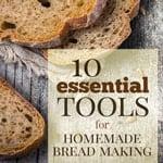 homemade bread supplies
