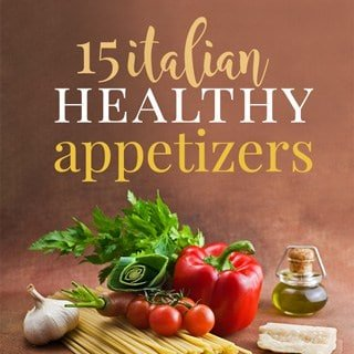 italian healthy appetizers