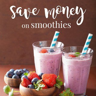 save money on smoothies