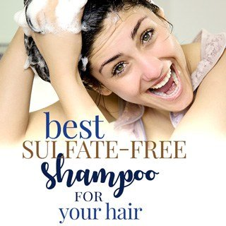 best sulfate free shampoo for your hair