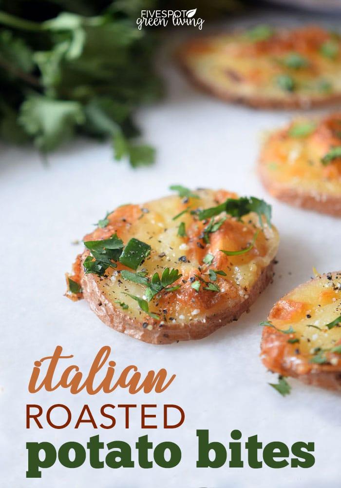 Italian Roasted Potato Bites