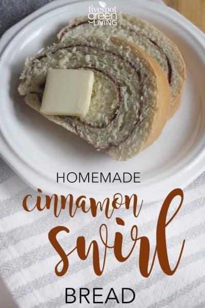 cinnamon homemade bread