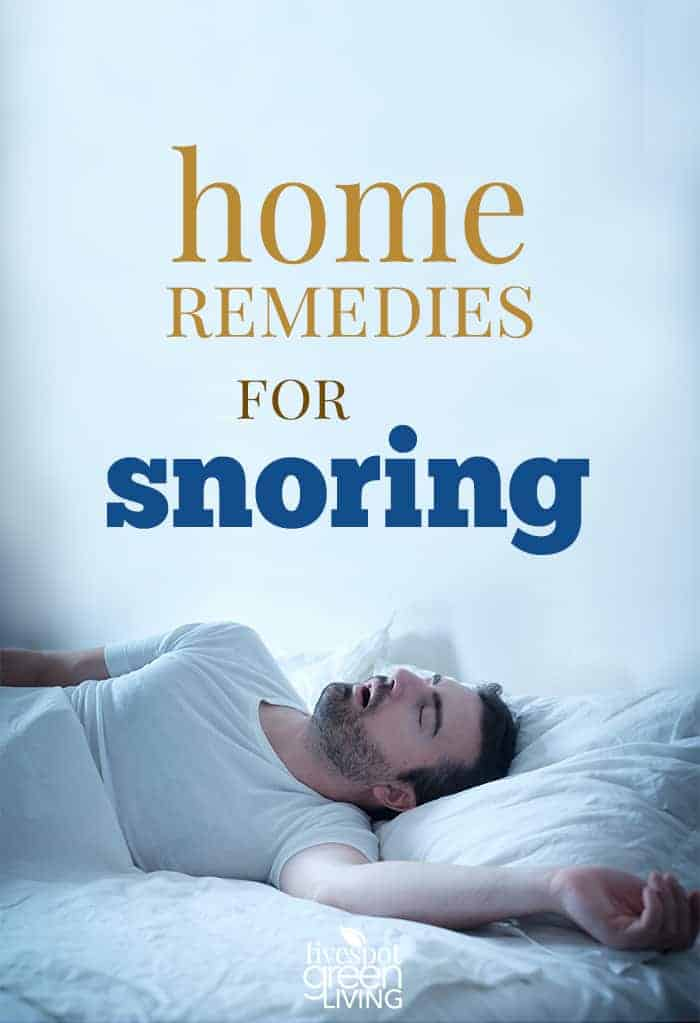 10 Home Remedies For Snoring Sleep Better Tonight