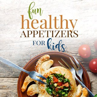 healthy appetizers for kids