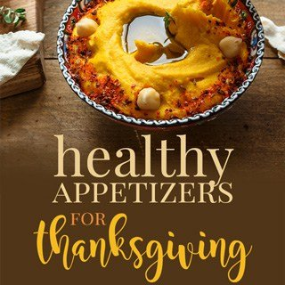 healthy appetizers for thanksgiving