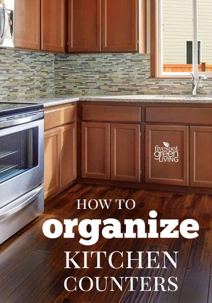 organize kitchen counters