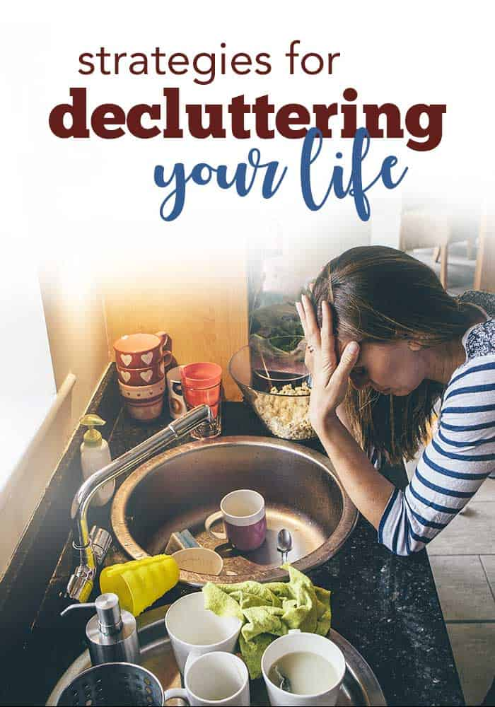 decluttering your life