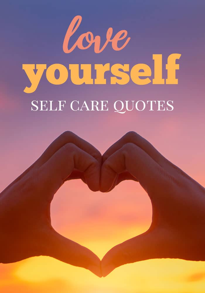 self care love yourself quotes