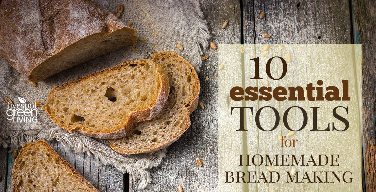 homemade bread supplies