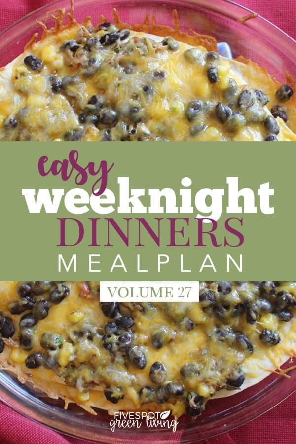 Easy Weeknight Dinners Meal Plan Volume 27