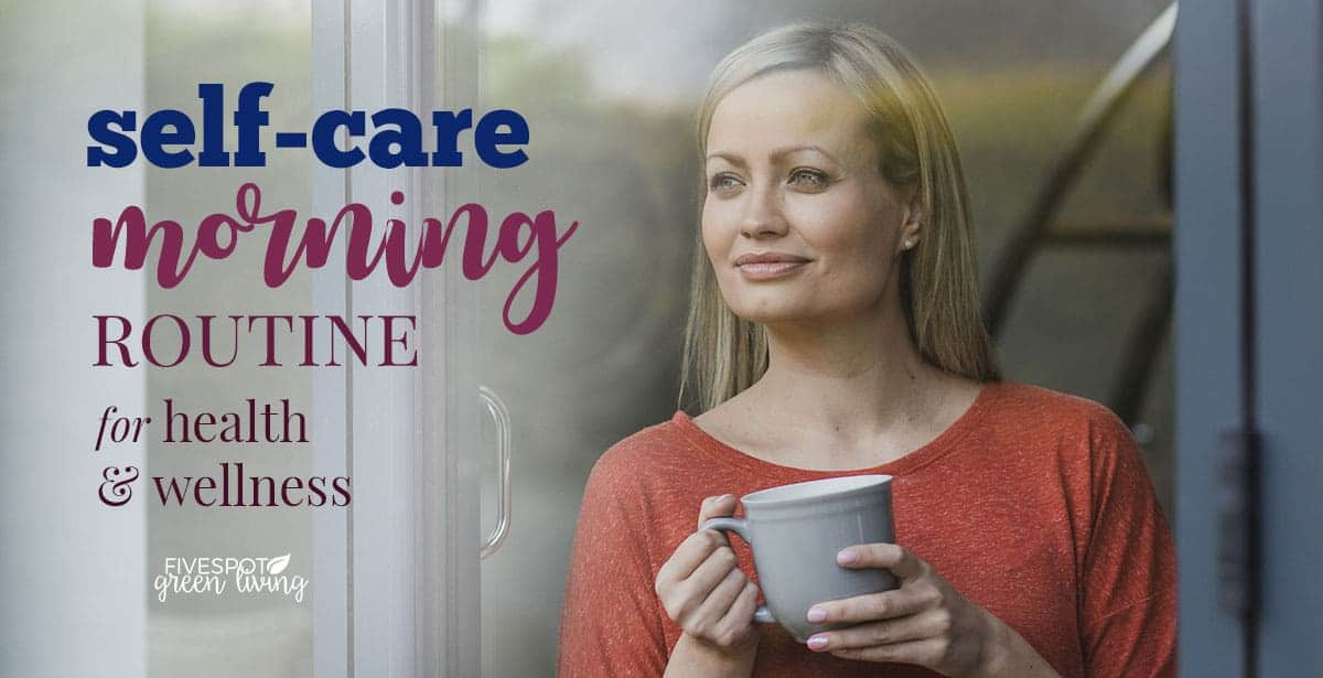 self-care morning routine for wellness