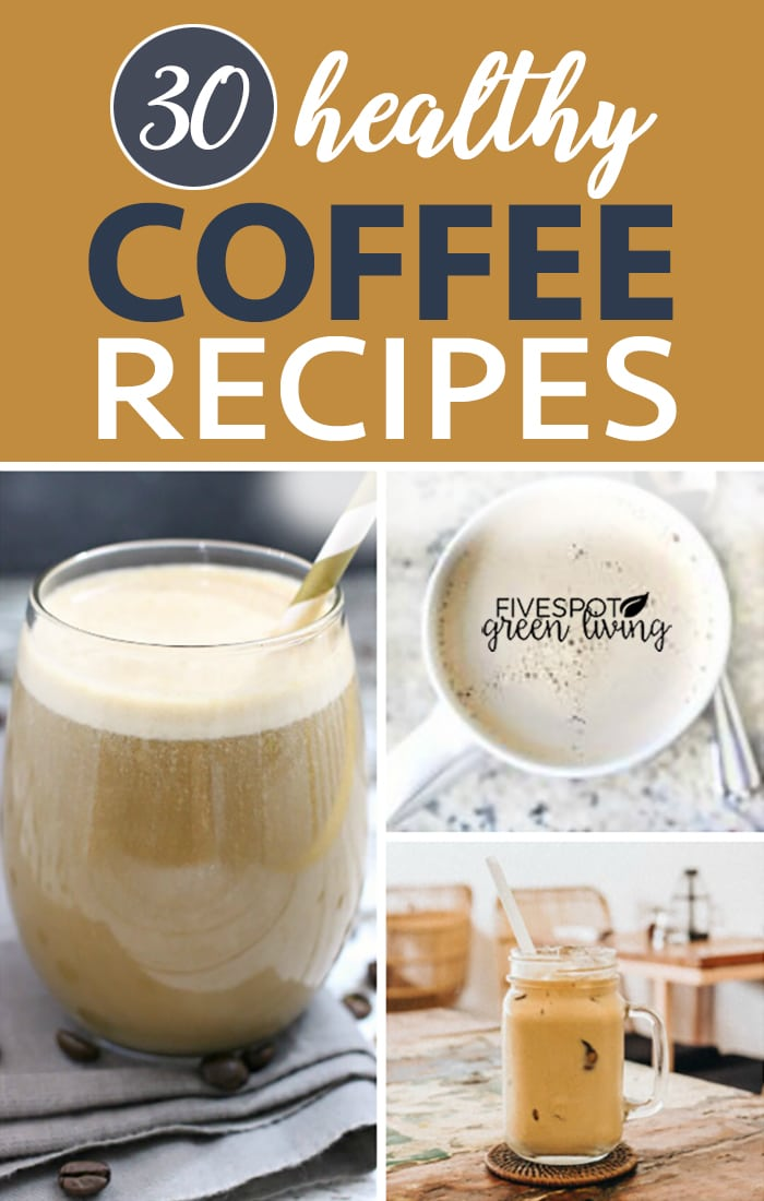 30 healthy coffee recipes