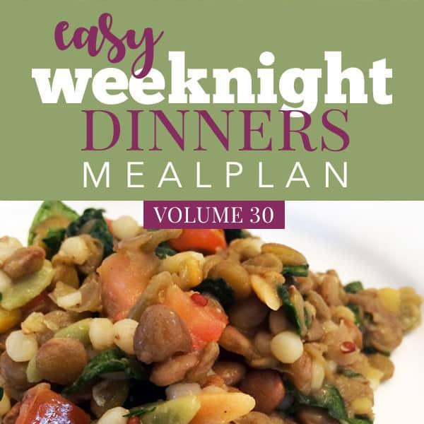 Easy Weeknight Dinners Volume 30