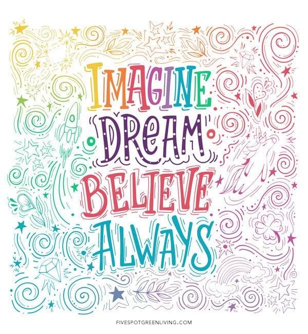 Imagine dream believe always unicorn printable