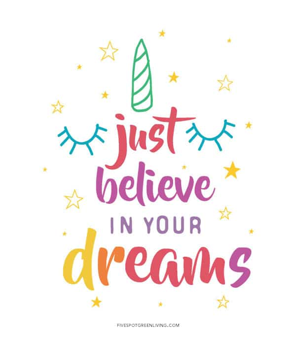 Just believe in your dreams unicorn printable
