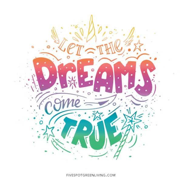 Let the dreams come true unicorn quote printable
