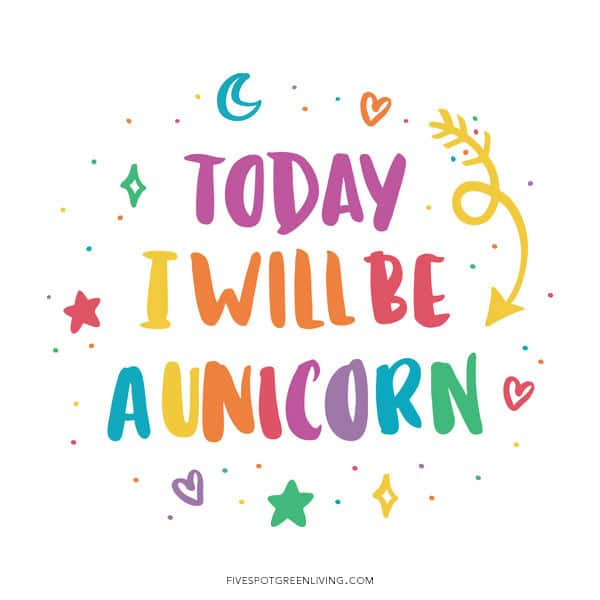 Today I will be a unicorn printable