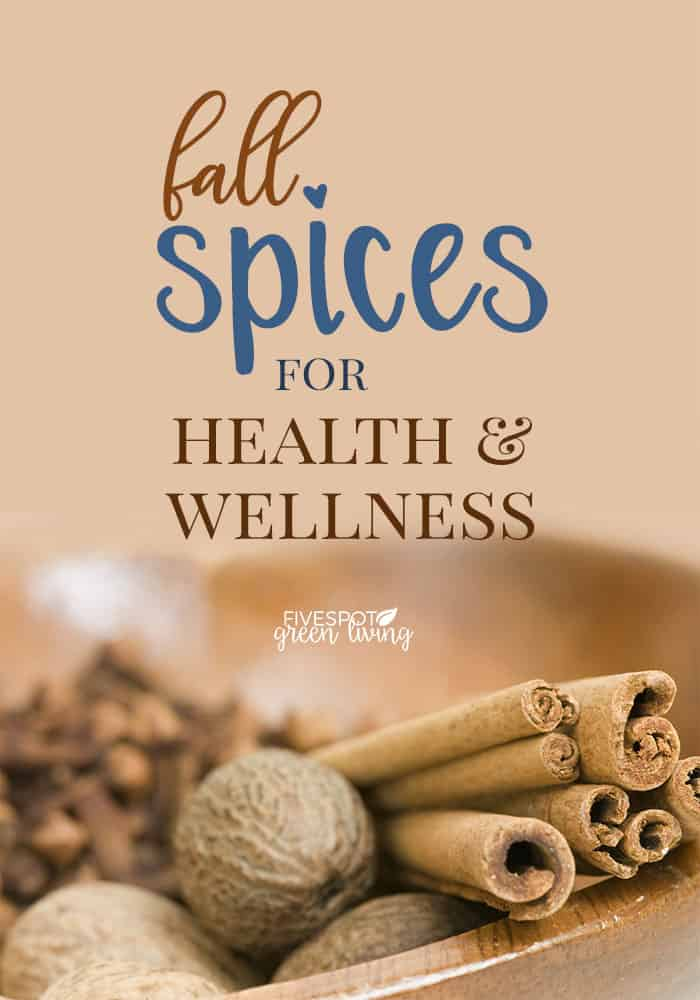 5 fall spices for health and wellness