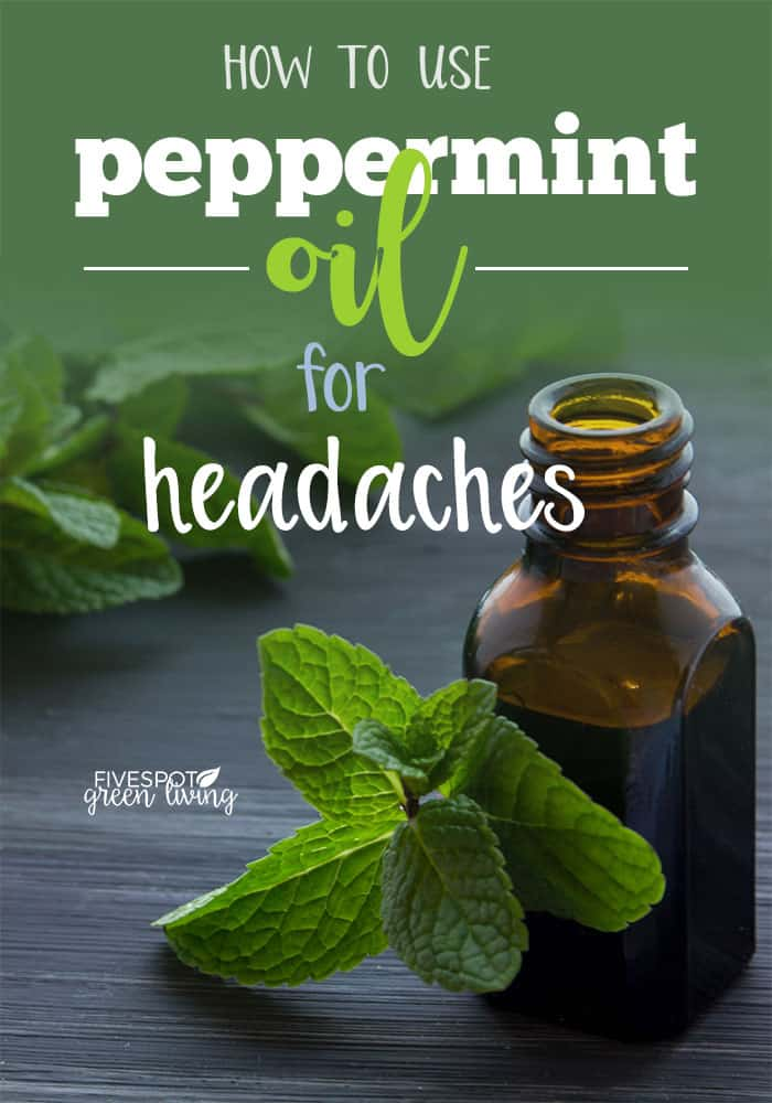 How to Use Peppermint Oil for Headaches
